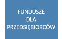 Fundusze dla Przedsiębiorców