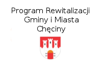 Program Rewitalizacji Gminy iMiasta Chęciny